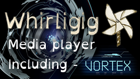 Whirligig Media Player